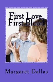 First Love, First Blood
