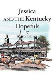Jessica and the Kentucky Hopefuls