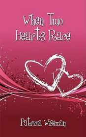 When Two Hearts Race