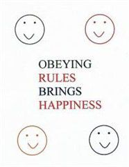 Obeying Rules Brings Happiness