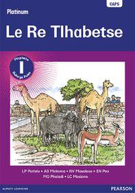 Platinum Le Re Tlhabetse Mophato 1 Reader CAPS