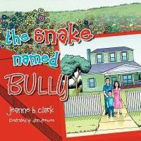 The Snake Named Bully
