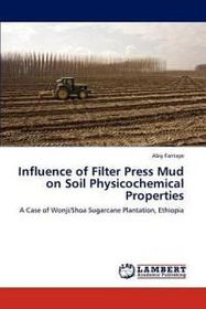 Influence of Filter Press Mud on Soil Physicochemical Properties