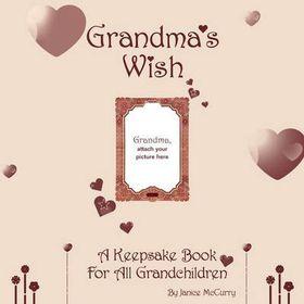 Grandma's Wish