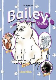 Bailey and Friends