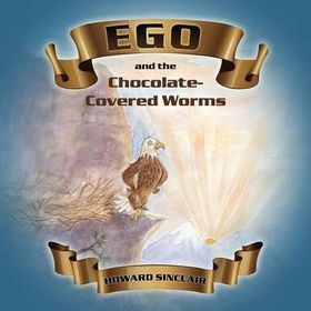 Ego and the Chocolate-Covered Worms
