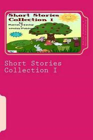 Short Stories Collection I