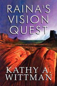 Raina's Vision Quest