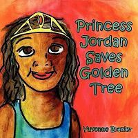 Princess Jordan Saves Golden Tree