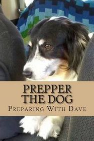 Prepper the Dog