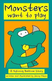 Monsters Want to Play