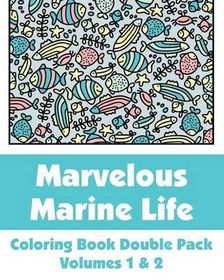Marvelous Marine Life Coloring Book Double Pack (Volumes 1 & 2)