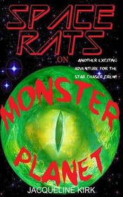Space Rats on Monster Planet