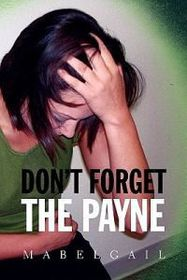 Don't Forget the Payne