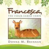 Francesca, the Four-Eared Fawn