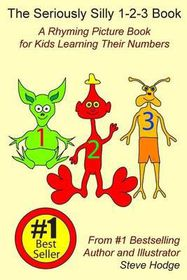 The Seriously Silly 1-2-3 Book