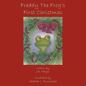 Freddy the Frog's First Christmas