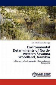 Environmental Detarminants of North-Western Savanna Woodland, Namibia
