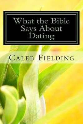 what the bible says about dating