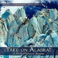 Take on Alaska! a Photophonics Reader