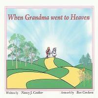 When Grandma Went to Heaven