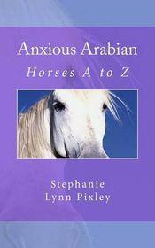 Anxious Arabian