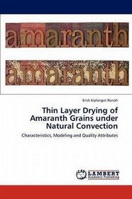 Thin Layer Drying of Amaranth Grains Under Natural Convection