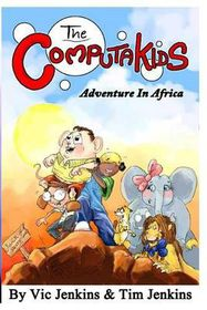 The Computakids Adventure in Africa