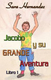Jacobo y Su Grande Aventura