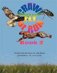 Crawl, Fly or Run Book 2