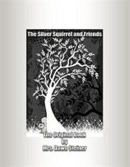 The Silver Squirrel and Friends