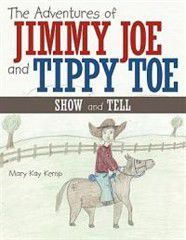 The Adventures of Jimmy Joe and Tippy Toe
