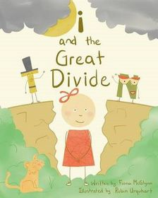 I and the Great Divide