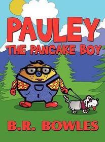 Pauley the Pancake Boy