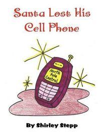 Santa Lost His Cell Phone