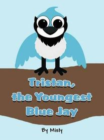 Tristan, the Youngest Blue Jay