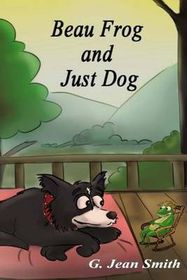 Beau Frog and Just Dog