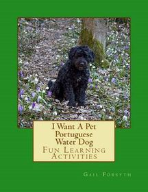 I Want a Pet Portuguese Water Dog
