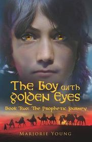 The Boy with Golden Eyes Book Two