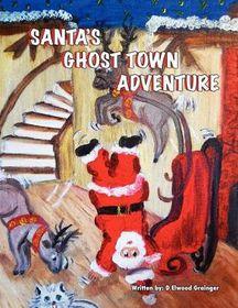 Santa's Ghost-Town Adveture