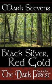 Black Silver, Red Gold