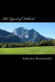 The Legend of Lothiriel