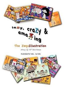 Lazy, Crazy & Amazing