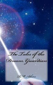 The Tales of the Dream Guardian