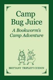 Camp Bug Juice