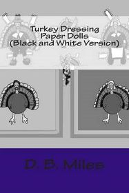 Turkey Dressing Paper Dolls (Black and White Version)