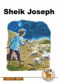 Cub Reading Scheme - Level 12 Bk 1: Sheik Joseph