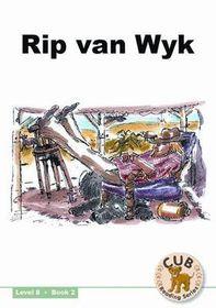 Cub Reading Scheme - Level 8 Bk 2: Rip Van Wyk
