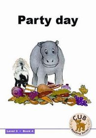 Cub Reading Scheme - Level 3 Bk 4: Party Day