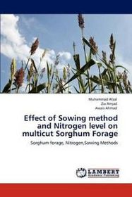 Effect of Sowing Method and Nitrogen Level on Multicut Sorghum Forage